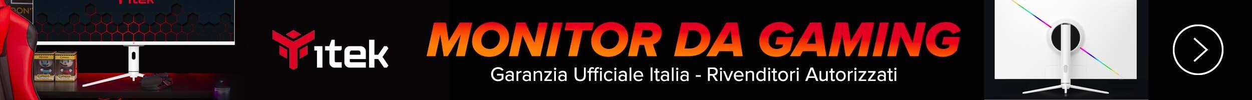 Itek Monitor da gaming Garanzia ITALIA - Rivenditori Autorizzati