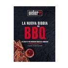 Weber La Nuova Bibbia Del Barbecue Weber