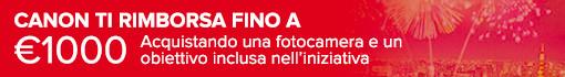 Canon Lens Promo: Rimborso fino a 300 €*