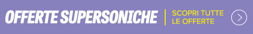 Offerte Supersoniche 2019
