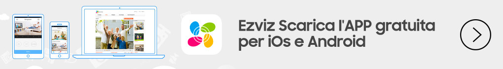 Ezviz Scarica l'APP gratuita per iOs e Android